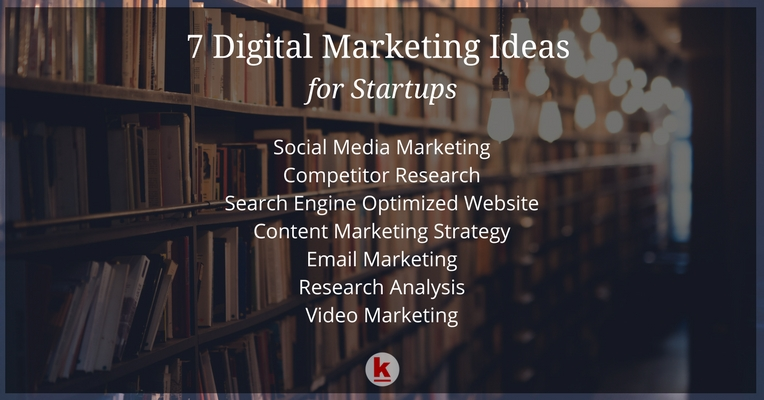 DIGITAL MARKETING STRATEGY IDEAS FOR STARTUPS